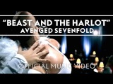 Avenged Sevenfold - Beast And The Harlot Official Music Video