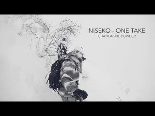 NISEKO - ONE TAKE - CHAMPAGNE POWDER
