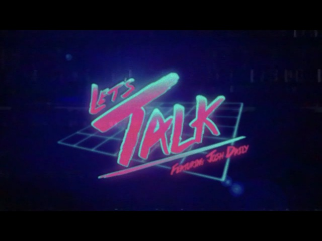 Timecop1983 - Let'sTalk (feat. Josh Dally) [Official Video]