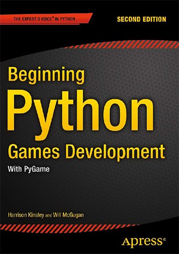 Beginning Python Games Development, With PyGame (Second Edition)