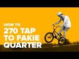 Как сделать 270 тэп на фэйки с квотера на BMX (How to 270 tap to fakie quarter BMX)