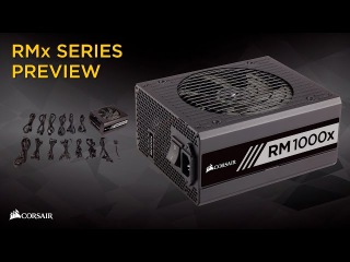 Corsair RMx Series Power Supplies Introduction
