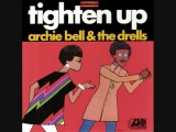 Archie Bell &amp The Drells - Tighten up (1968)