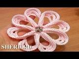 Crochet 3D Petal Flower Урок 58 Вязаный цветок с объемными лепестками