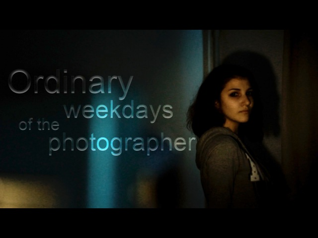Ordinary weekdays of the photographer