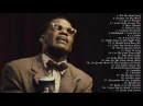 Ray Charles's Greatest Hits Full Album - Best Songs Of Ray Charles