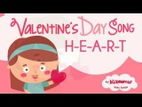 Heart Song  Valentine's Day Songs for Kids   The Kiboomers