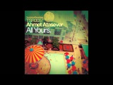 Ahmet Atasever - All Yours (Ovnimoon Remix) Touchstone recordings