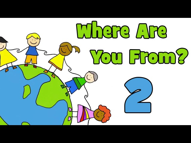 Where Are You From PART 2   Learn Countries of the World