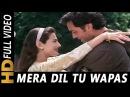 Mera Dil Tu Wapas Mod De   Shaan, Sunidhi Chauhan   Kranti 2002 Songs   Bobby Deol, Ameesha Patel