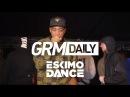 Eskimo Dance BBK Chip Wiley Flowdan Griminal More Set GRM Daily