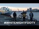 White Night Footy