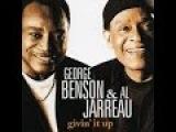 GEORGE BENSON, This Masquerade AL JARREAU, Your Song (ÁUDIO)