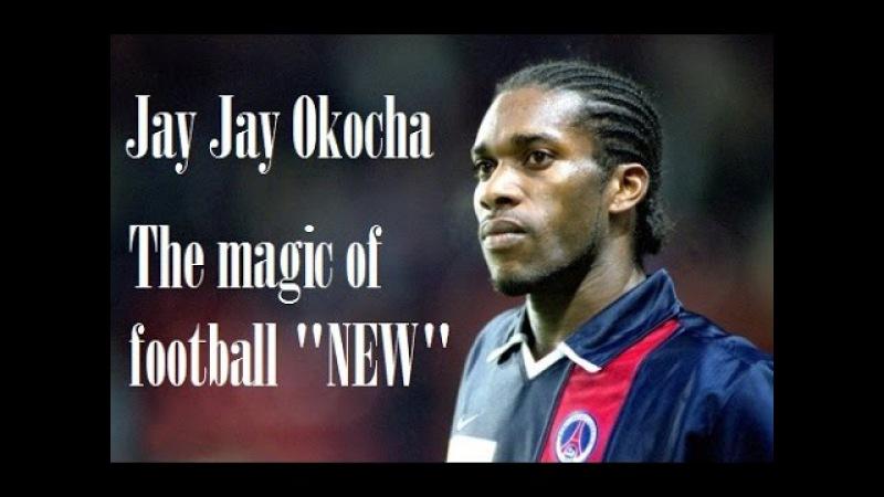 Jay Jay Okocha - The magic of football