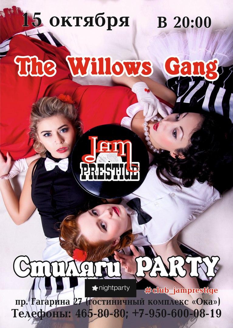 15.10 The Willows Gang в клубе Jam Prestige