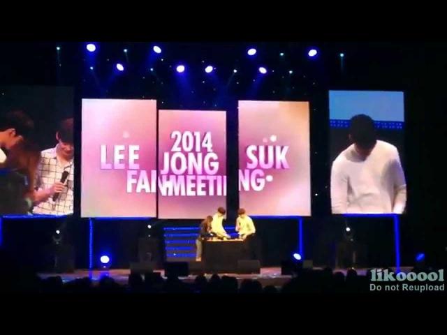 [Eng sub] 팬밋웁 FULL ver. (WOOBIN JONGSUK @2014 LEE JONG SUK FANMEETING IN SEOUL)
