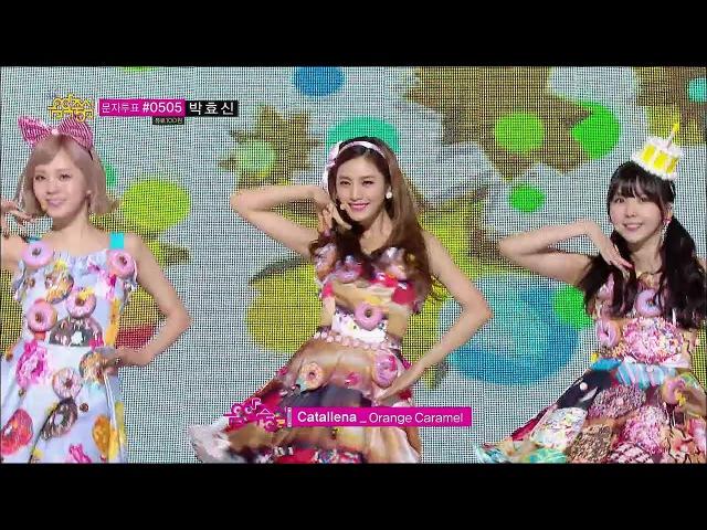 【TVPP】Orange Caramel - Catallena, 오렌지 캬라멜 - 까탈레나 @ Show Music Core Live