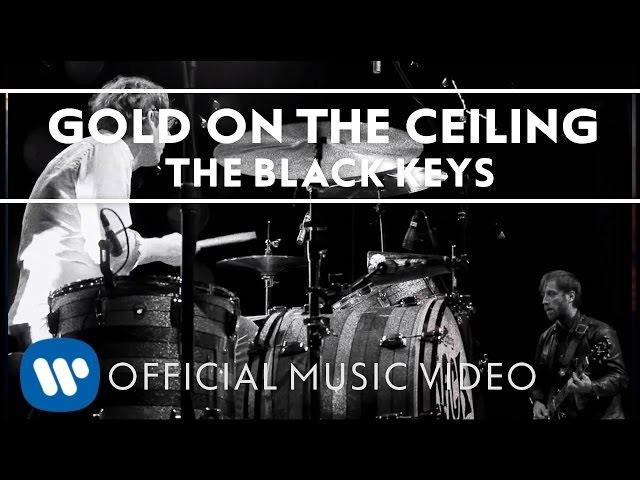 The Black Keys - Gold On The Ceiling [Official Music Video]