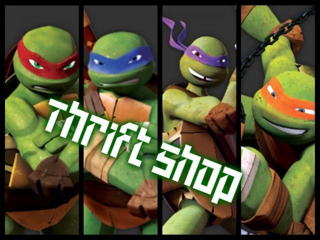 Thrift Shop~ Teenage Mutant Ninja Turtles~ TMNT MV