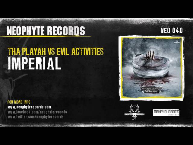 Tha Playah vs Evil Activities - Imperial (NEO040) (2008)