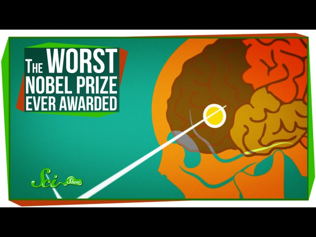 The Worst Nobel Prize Ever Awarded