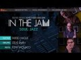 In The Jam Soul Jazz - Introduction - Fareed Haque Trio
