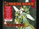 Linkin Park X-ecutioner Style ( Re-Animation )