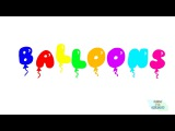 The Balloon Balloon Balloon Song (learn the colors song for children)