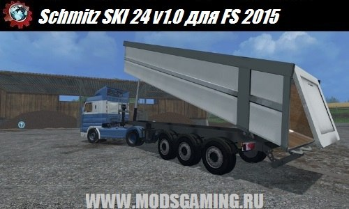 Farming Simulator 2015 trailer download mod Schmitz SKI 24 v1.0