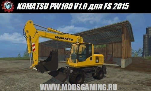 Farming Simulator 2015 download mod excavator KOMATSU PW160 V1.0
