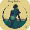 Deep inside (YL)