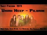 Uriah Heep - Pilgrim ( Sweet Freedom 1973 )