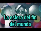 La esfera Omega Minus One el dispositivo del fin del mundo