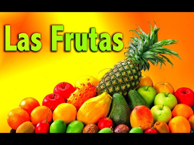 Las Frutas Español - Videos Educativos para Niños ♫ Divertido para aprender Lunacreciente