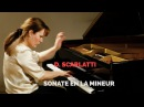 D. Scarlatti - Sonate en la mineur (sonata in A minor ) K54 (piano)