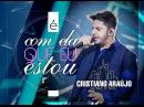 Cristiano Araújo - É com ela que eu estou (DVD in The Cities) [Vídeo Oficial]