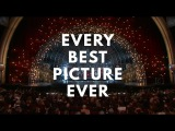 Every Best Picture. Ever.