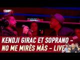 Kendji Girac et Soprano - No me mir
