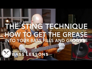 The Sting Technique: How To Add The Grease Into Your Bass Fills And Grooves /// Scott's Bass Lessons
