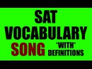 SAT Vocabulary Song Part 1: 55 Words Definitions