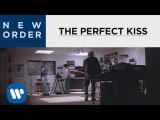 New Order - The Perfect Kiss OFFICIAL MUSIC VIDEO