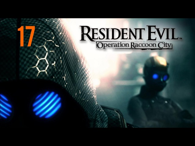 Прохождение Resident Evil: Operation Raccoon City — Ч. 17