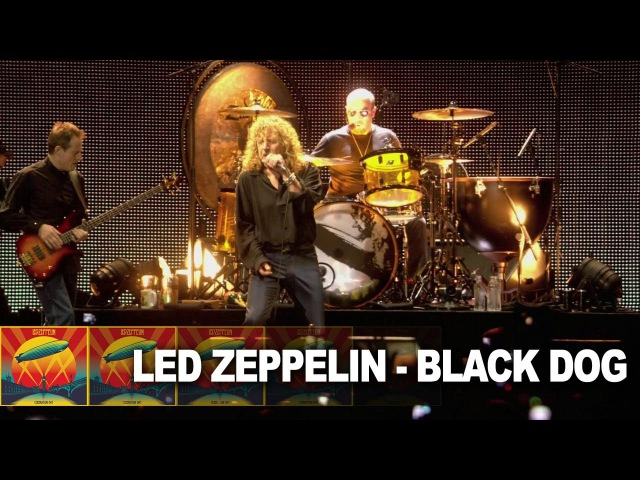 Led Zeppelin - Black Dog - Celebration Day (Live 2012)
