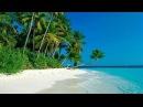 Релаксирующая музыка! Очень красивое видео! Море, острова с высоты! Классный рел