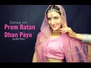 Dance on Prem Ratan Dhan Payo