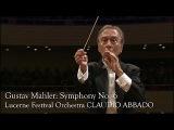 Gustav Mahler Symphony No. 6 (Lucerne Festival Orcherstra, Claudio Abbado)