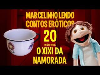 Marcelinho lendo contos eróticos 20 - O Xixi da Namorada