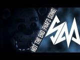 Sayonara Maxwell &amp Thunder - Five Nights at Freddy's 3 SONG - Not The End