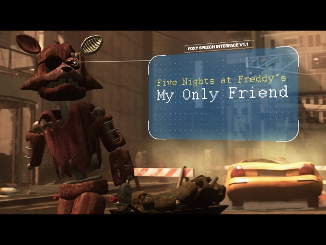 SFM Five Nights at Freddy's My Only Friend FNAF Animation