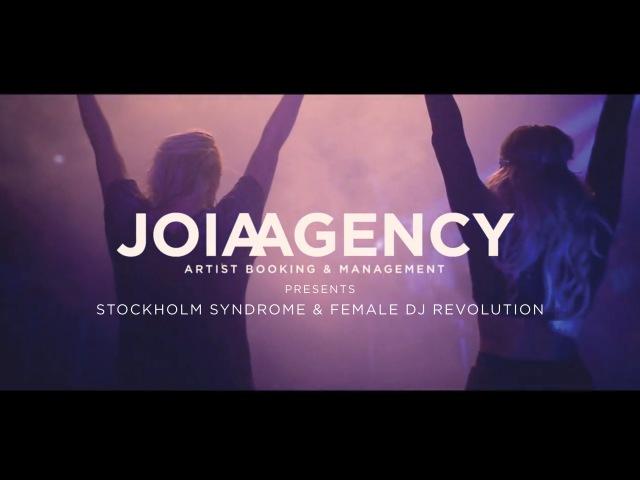 JoiaAgency presents Stockholm Syndrome Female DJ Revolution
